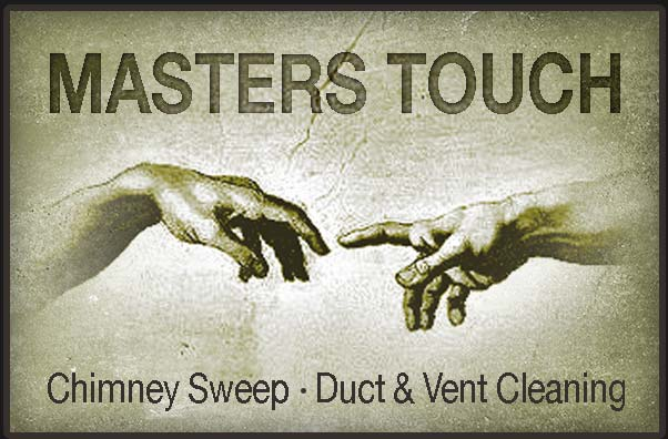 Masters Touch | Central Oregon Chimney Sweep | Duct & Vent Cleaning